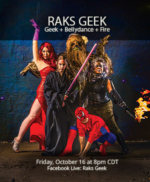 Show poster: Raks Geek at Chicago Nerd Comedy Festival - cast photo with bellydancers and firespinners in cosplay