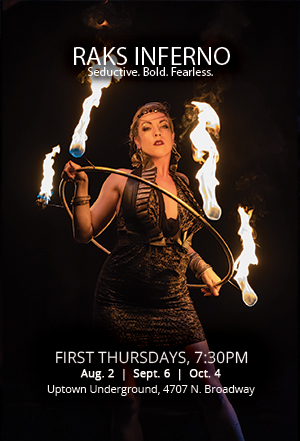 Raks Inferno: Fire + Flow Arts + Bellydance at Uptown Underground: First Thursdays at 7:30pm